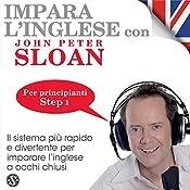Impara l'inglese con John Peter Sloan - Step 1 | John Peter Sloan