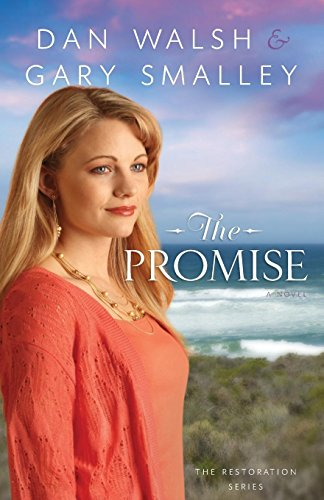 Image of The Promise: A Novel (The Restoration Series) (Volume 2)
