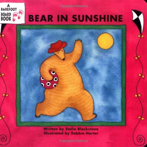 Bear in Sunshine (Bear Board Book) (Barefoot Bear)