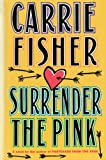 img - for Surrender the Pink book / textbook / text book