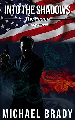 Amazon into the shadows the fever ebook michael brady kindle into the shadows the fever by brady michael fandeluxe Choice Image
