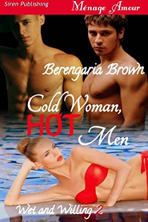 Woman in Hot Water [Wet and Willing 1] (Siren Publishing Menage Amour)