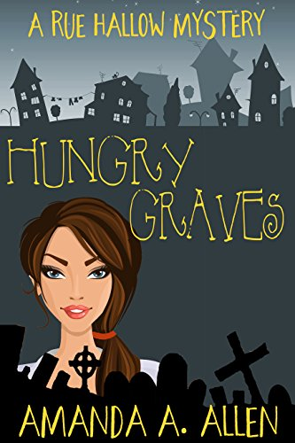 Download PDF Hungry Graves - A Rue Hallow Mystery