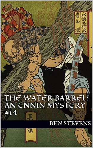 The Water Barrel: An Ennin Mystery #14