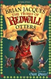 Tribes Of Redwall: Otters by Brian Jacques (2003-01-06)