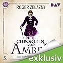 Die Burgen des Chaos (Die Chroniken von Amber: Corwin-Zyklus 5) Hörbuch von Roger Zelazny Gesprochen von: Stefan Kaminski
