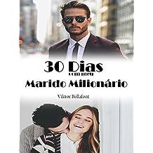 30 Dias com meu Marido Milionário