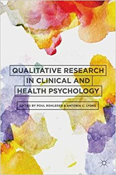 Qualitative Research in Clinical and Health Psychology (2014-11-21)