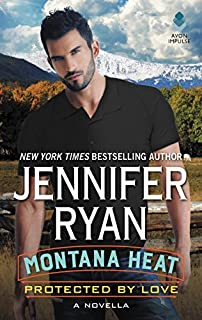 Book Cover: Montana Heat: Protected by Love: A Novella