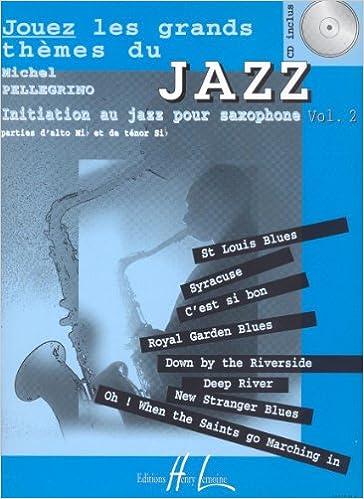 Livre Jouez les grands thèmes du jazz Volume 2 epub pdf