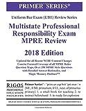 Rigos Primer Series Uniform Bar Exam Multistate Professional Responsibility Exam (MPRE Review)