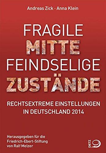 fragile-mitte-feindselige-zustnde-rechtsextreme-einstellungen-in-deutschland-2014