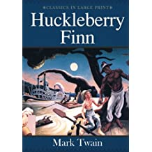 Huckleberry Finn: Classics in Large Print