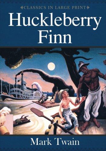Download Huckleberry Finn: Classics in Large Print pdf epub