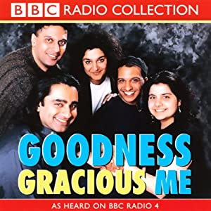 Goodness Gracious Me Radio/TV Program