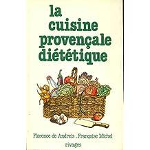 La cuisine provençale diététique