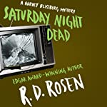 Saturday Night Dead: The Harvey Blissberg Mystery Series, Book 3 | Richard Dean Rosen