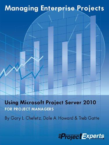 Managing Enterprise Projects Using Microsoft Project Server 2010 Pdf