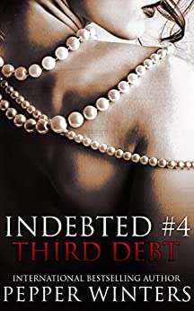 Third Debt (Indebted Book 4) by [Winters, Pepper]