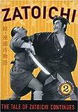 Zatoichi the Blind Swordsman, Vol. 2 - The Tale of Zatoichi Continues