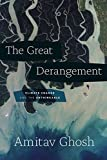 The Great Derangement: Climate Change and the U...