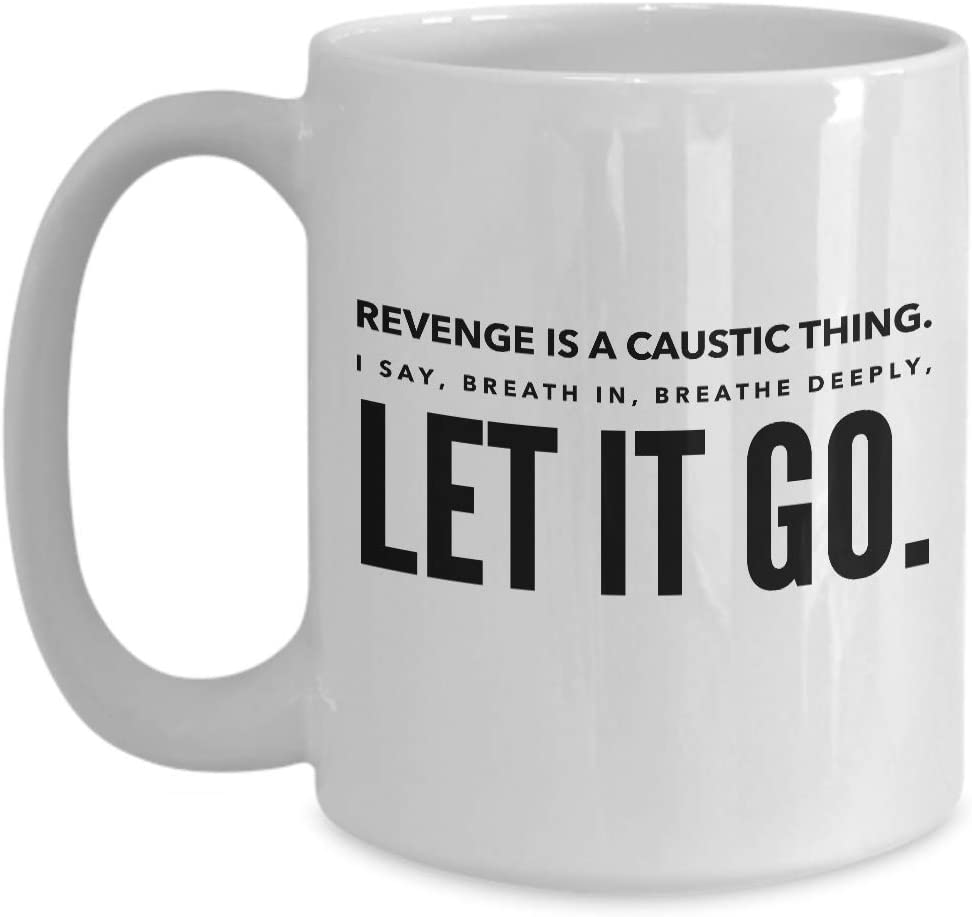 Amazon Com Actor Coffee Mug Revenge Is A Caustic Inspired Quotes English Movie Film Producer Adventure Actress Director Action Thriller Series Fan 15 Oz Kitchen Dining