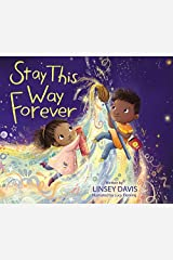 Stay This Way Forever Kindle Edition