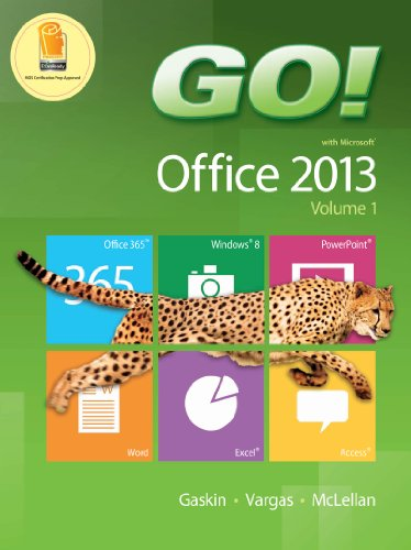 GO! with Office 2013 Volume 1 (The GO! Series) Pdf