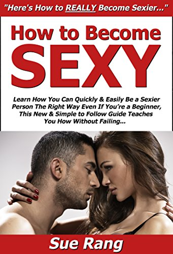 Learn how to be sexy