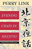 Evening Chats in Beijing, Perry Link, 0393310655