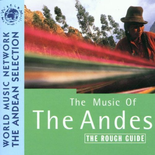 Rough Guide to Music of the Andes by Various Artists (1996-11-05)
