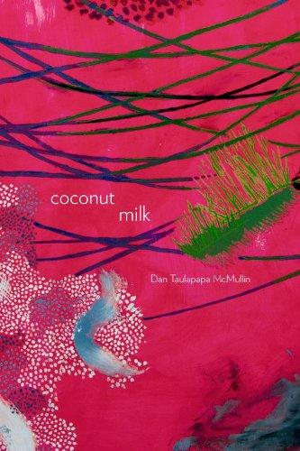 Coconut Milk (Sun Tracks) by University of Arizona Press
