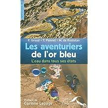 AVENTURIERS DE L'OR BLEU -LES