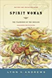 Spirit Woman, Lynn V. Andrews, 1585425761