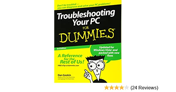 troubleshooting your pc for dummies, 3rd edition dan gookin Planning for Dummies troubleshooting your pc for dummies, 3rd edition dan gookin 9780470230770 amazon com books
