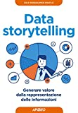 img - for Data storytelling: generare valore dalla rappresentazione delle informazioni (Web marketing) (Italian Edition) book / textbook / text book