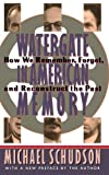 img - for Watergate In American Memory: How We Remember, Forget, And Reconstruct The Past book / textbook / text book