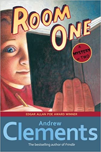 Room One: A Mystery or Two: Andrew Clements, Mark Elliott ...