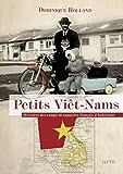 petits vi?t nams r?cit sur le colonialisme en indochine french edition