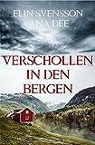Bergström & Viklund / Verschollen in den Bergen: Ein Schweden-Krimi