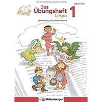 Das Übungsheft Lesen 1: Lesetraining und Leseverständnis, Deutsch, Klasse 1