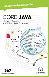 CORE JAVA Interview Questions You'll Most Likely Be Asked (Job Interview Questions Series) (Volume 8)