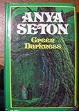Green Darkness, Anya Seton, 0395139376