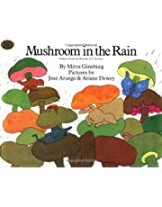 Mushroom in the Rain: Adapted from the Russian of V. Suteyev (Rise and Shine)