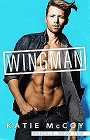 Wingman (Rascals Book 2)