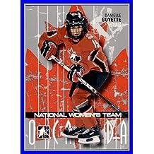2007-08 ITG O Canada #27 Danielle Goyette