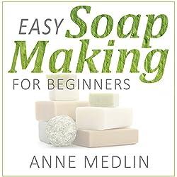 Easy Soap Making for Beginners