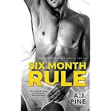 Six Month Rule