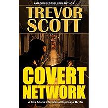 Covert Network (A Jake Adams International Espionage Thriller Series Book 14)