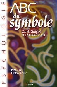 ABC du Symbole par Carole Sédillot
